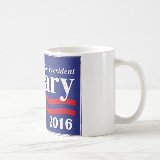Hillary Clinton para el presidente 2016 Taza Clásica