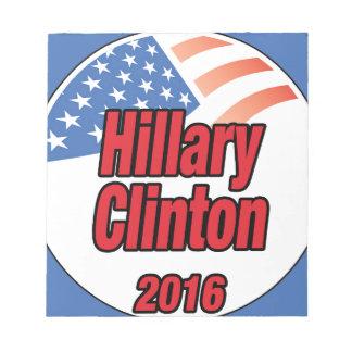 Hillary Clinton para el presidente en 2016 Libreta Para Notas