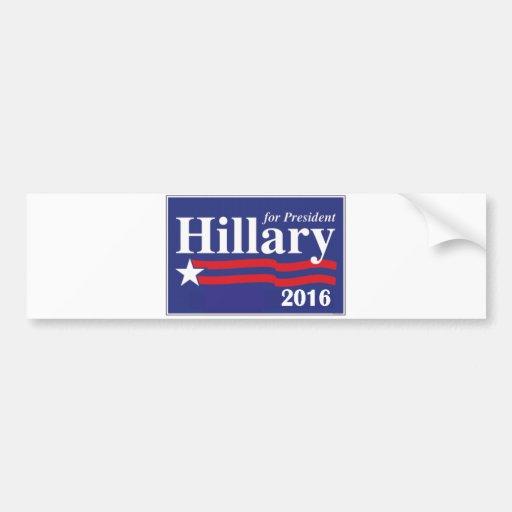 Hillary Clinton para el presidente pegatina para e Pegatina De Parachoque