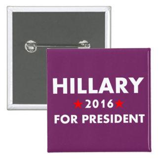 Hillary Clinton para el presidente Pin Cuadrado