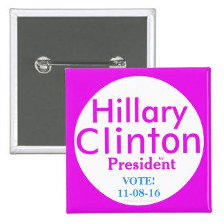 Hillary Clinton para el presidente por Pin Cuadrado