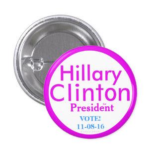 Hillary Clinton para el presidente por Pin Redondo De 1 Pulgada