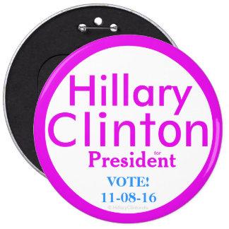 Hillary Clinton para el presidente por Pin Redondo De 6 Pulgadas