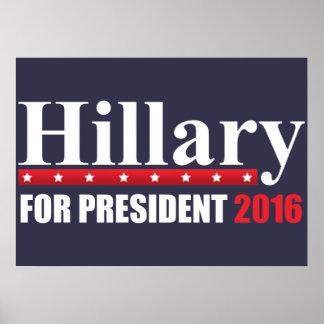 Hillary Clinton para el presidente Póster