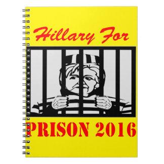 Hillary Clinton para la prisión 2016 Libreta