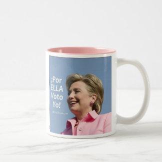 ¡Hillary Clinton - Por Ella Voto Yo! Taza
