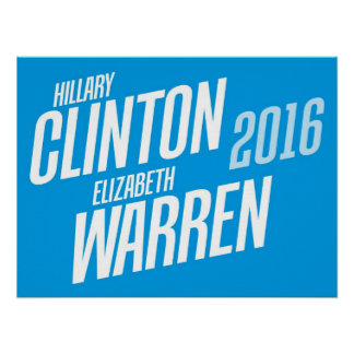 Hillary Clinton/poster 2016 de Elizabeth Warren Póster