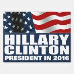 Hillary Clinton President 2016 American Flag Yard Sign