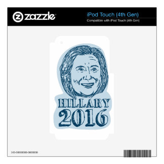 Hillary Clinton President 2016 Drawing Skins For iPod Touch 4G