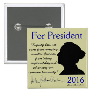 Hillary Clinton President 2016 political button