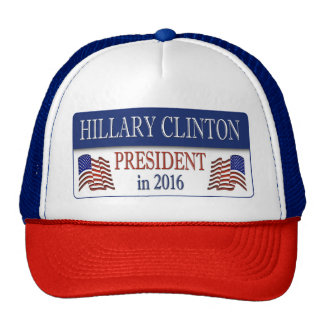 Hillary Clinton President in 2016 Trucker Hat