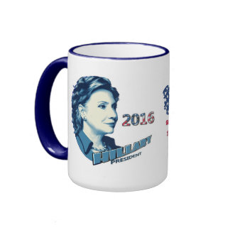 Hillary Clinton President in 2016 Coffee Mug