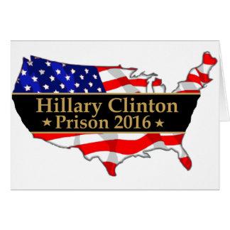 Hillary Clinton Prison 2016 Anti Hillary design Greeting Card