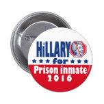 Hillary Clinton Prison Inmate 2016 2 Inch Round Button