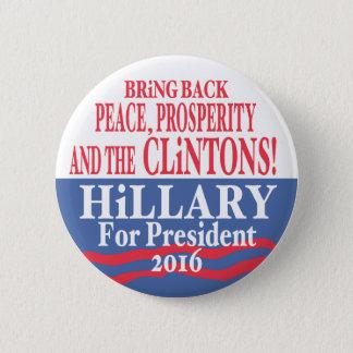 Hillary Clinton Prosperity 2016 Pinback Button