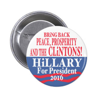 Hillary Clinton Prosperity 2016 Pinback Button