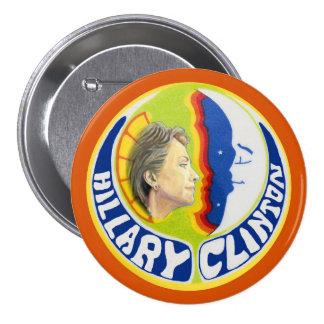 Hillary Clinton quiere la luna Pin Redondo De 3 Pulgadas