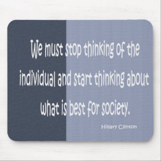hillary clinton quote mouse pad