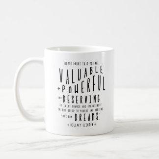 Hillary Clinton quote | Typography Coffee Mug