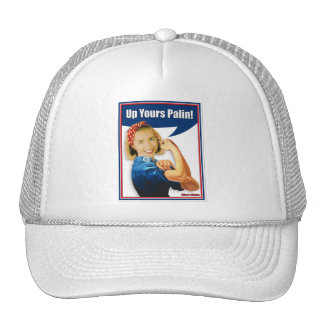 Hillary Clinton, Rosie the Riveter, Up Yours Palin Trucker Hat
