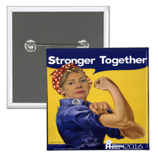 Hillary Clinton Stronger Together Pinback Button