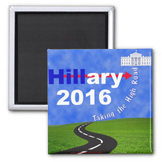 Hillary Clinton Taking the High Road Magnet