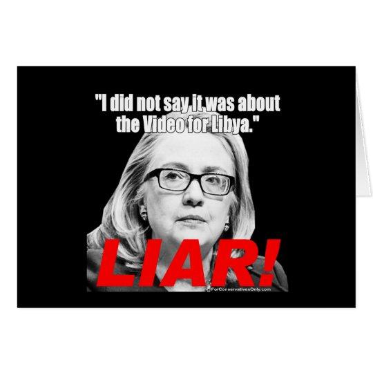 Hillary Clinton the Liar! Card