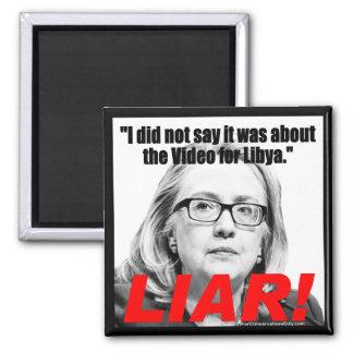 Hillary Clinton the Liar! Fridge Magnet