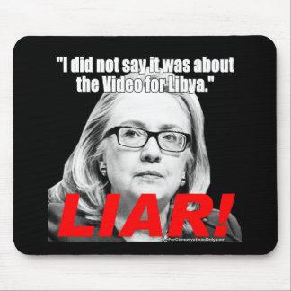 Hillary Clinton the Liar! Mouse Pad