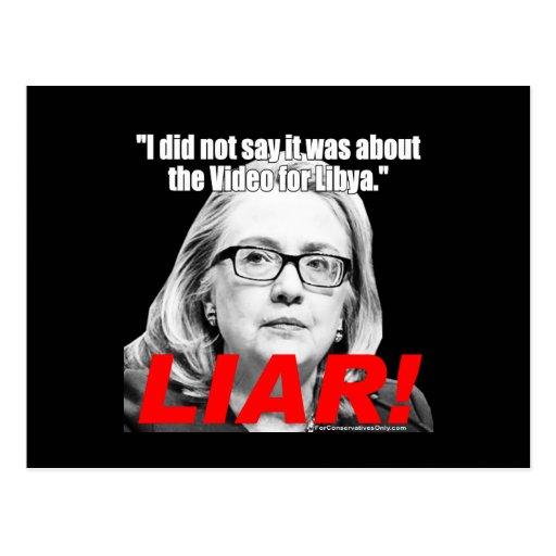 Hillary Clinton the Liar! Postcard