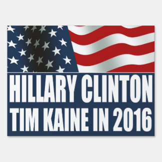 Hillary Clinton Tim Kaine 2016 American Flag Sign