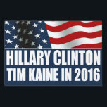 "Hillary Clinton Tim Kaine 2016 Lawn Sign<br><div class=""desc"">Hillary Clinton and Tim Kaine in 2016 yard sign with red,  white and blue American USA Flag design. Democratic Party Ticket.</div>"