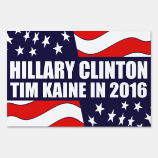 Hillary Clinton Tim Kaine 2016 USA Flag Lawn Sign