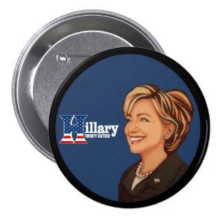 Hillary Clinton veinte dieciséis Pin Redondo De 3 Pulgadas