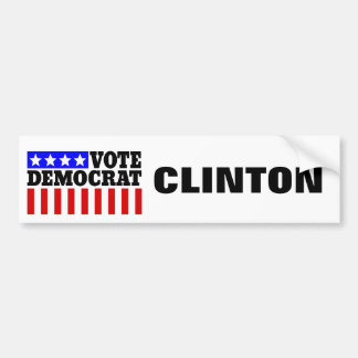 Hillary Clinton Vote Democrat  for President Bumper Sticker