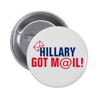 ¡Hillary consiguió el correo! Pin Redondo De 2 Pulgadas