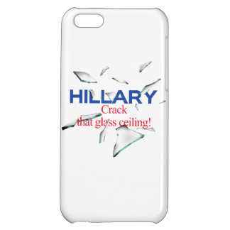 Hillary, Crack that glass ceiling iPhone 5C Cases