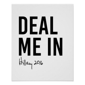 Hillary - Deal Me In - Poster