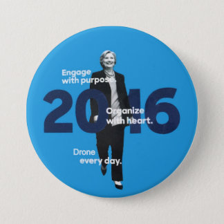 Hillary (Drone every day) Pinback Button