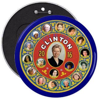 Hillary: El primer presidente de la mujer Pin Redondo De 6 Pulgadas