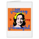 hillary es mi homegirl tarjeta