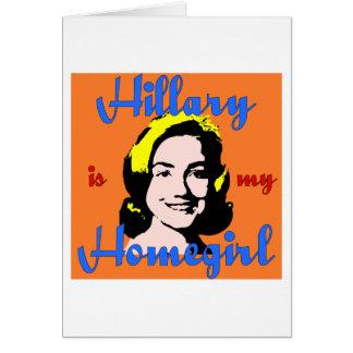 hillary es mi homegirl tarjeta de felicitación