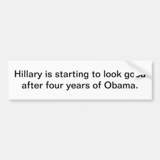 Hillary está comenzando a parecer buena… pegatina para auto