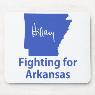 Hillary Fighting for Arkansas Mouse Pad