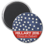 Hillary Focus on Future 2 Inch Round Magnet