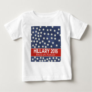 Hillary Focus on Future Baby T-Shirt