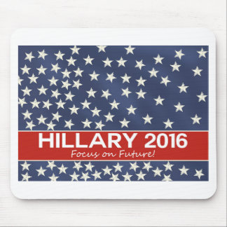 Hillary Focus on Future Mouse Pad