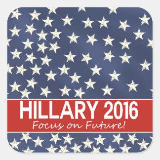 Hillary Focus on Future Square Sticker