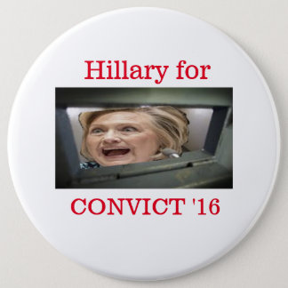Hillary for convict '16 button