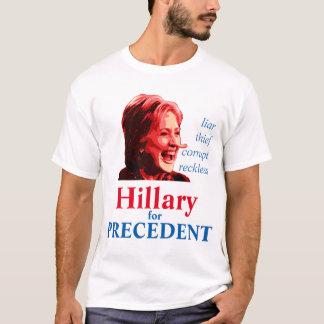 Hillary for Precedent T-Shirt